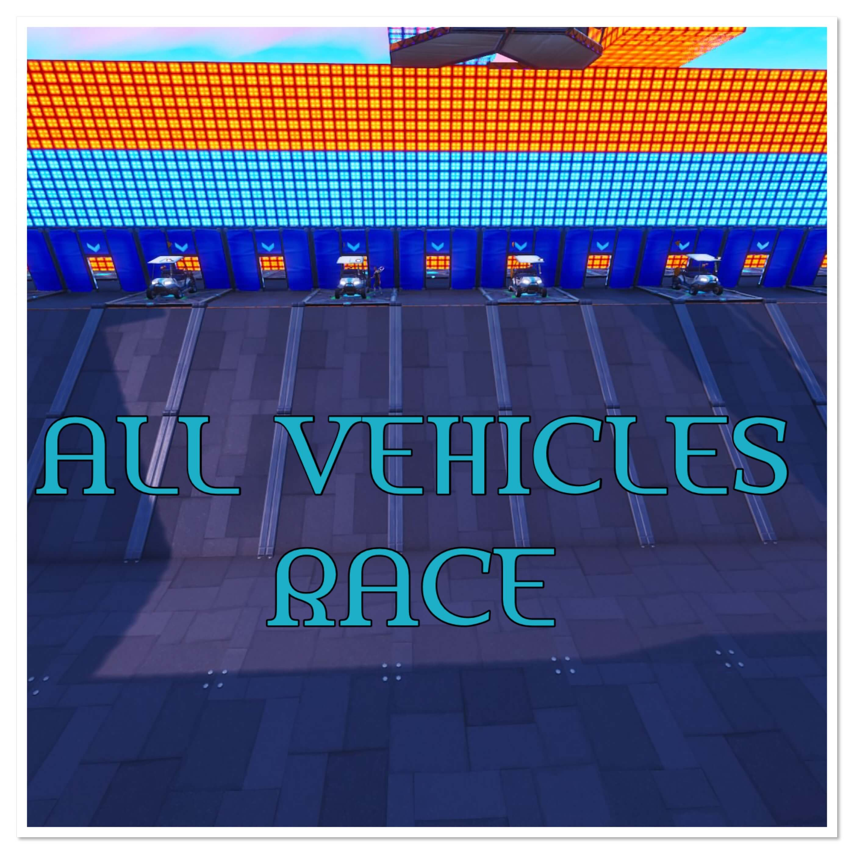 ALL VEHICLE RACE