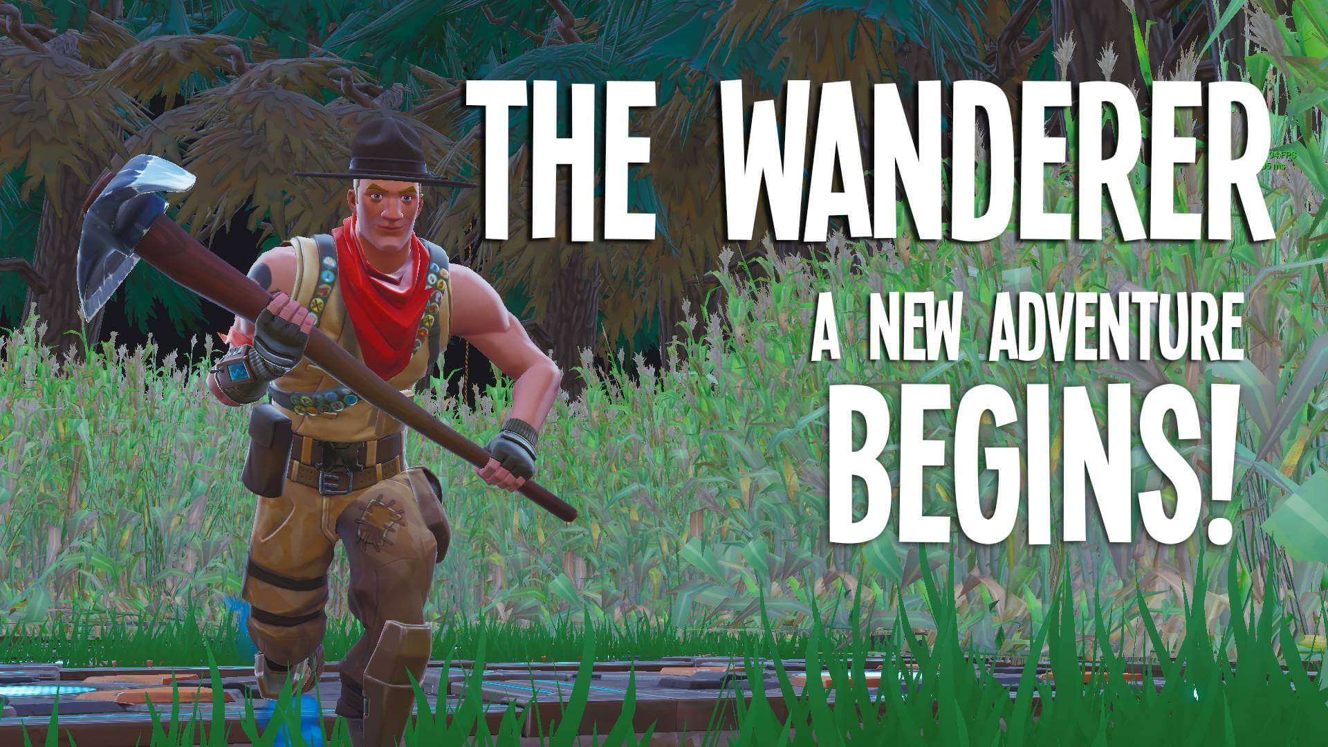 THE WANDERER: A NEW ADVENTURE BEGINS!!