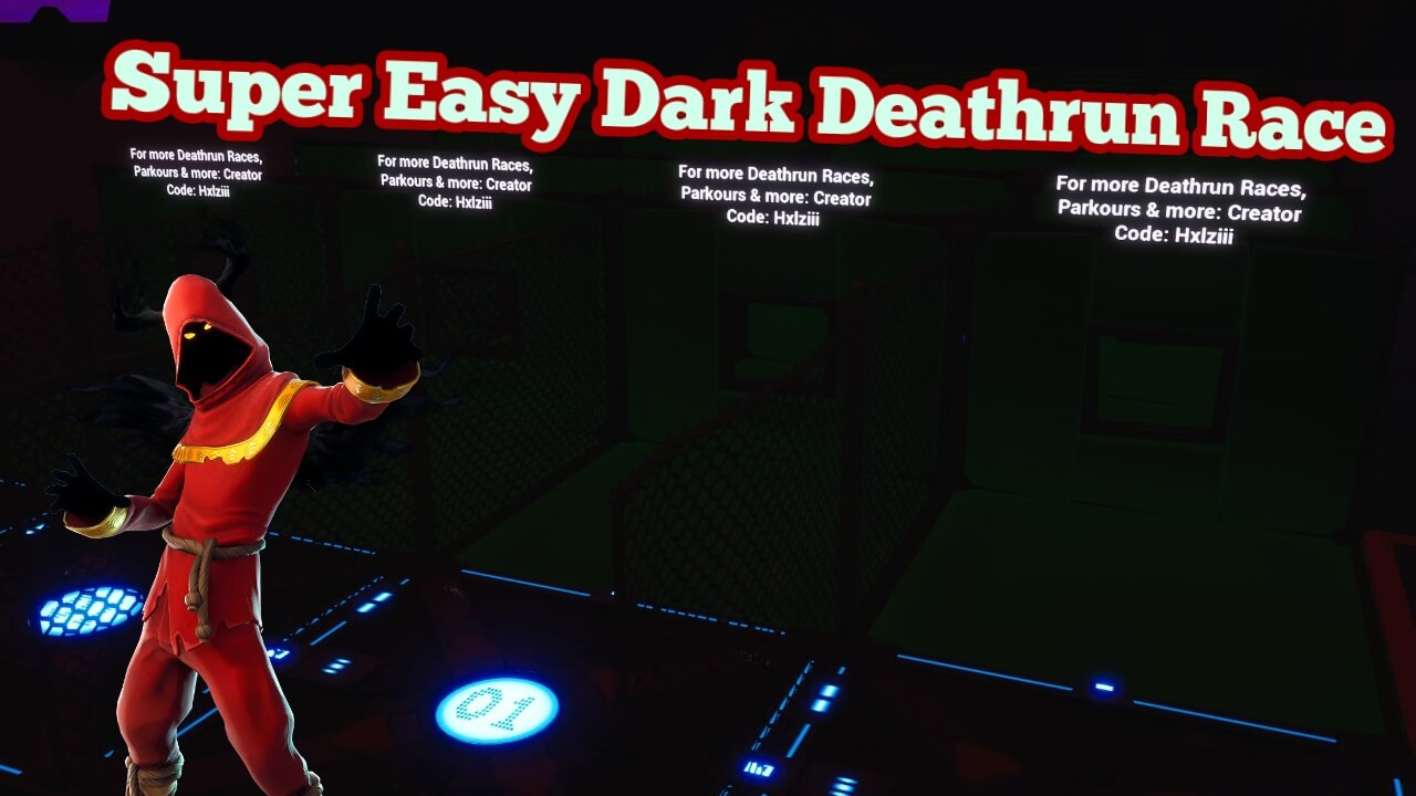 SUPER EASY DARK DEATHRUN RACE