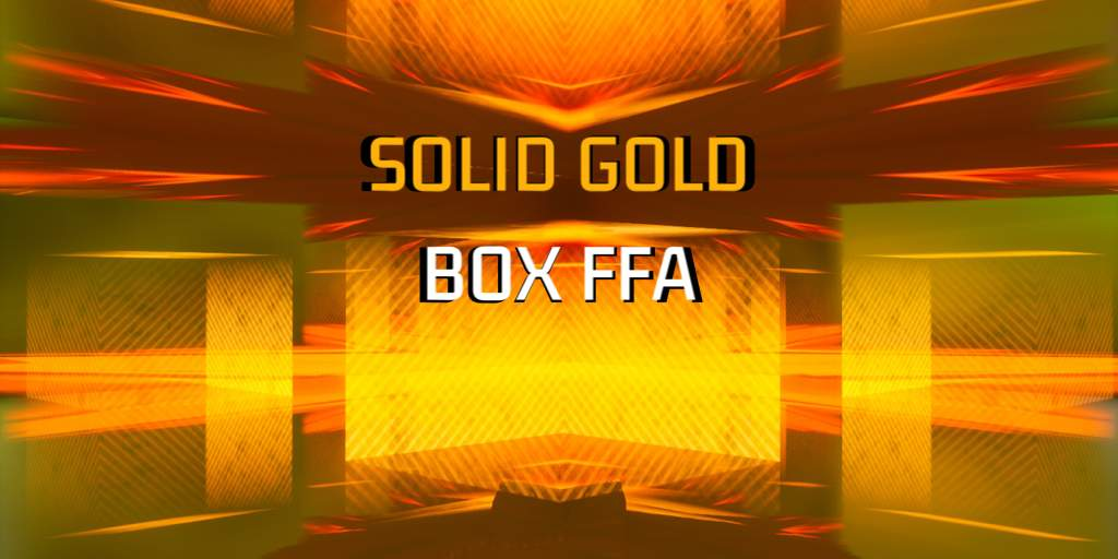 SOLID GOLD BOX FFA