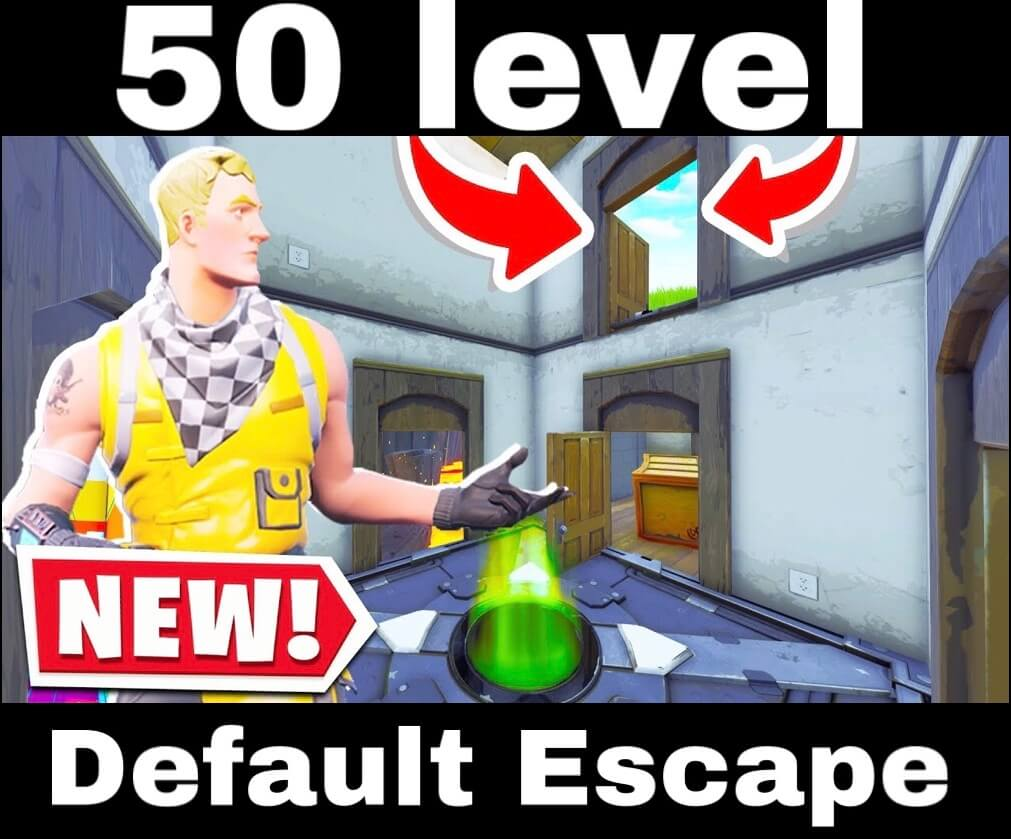 50 LVL DEFAULT ESCAPE