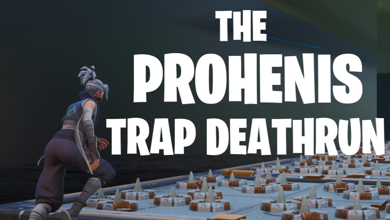 PROHENIS TRAP DEATHRUN