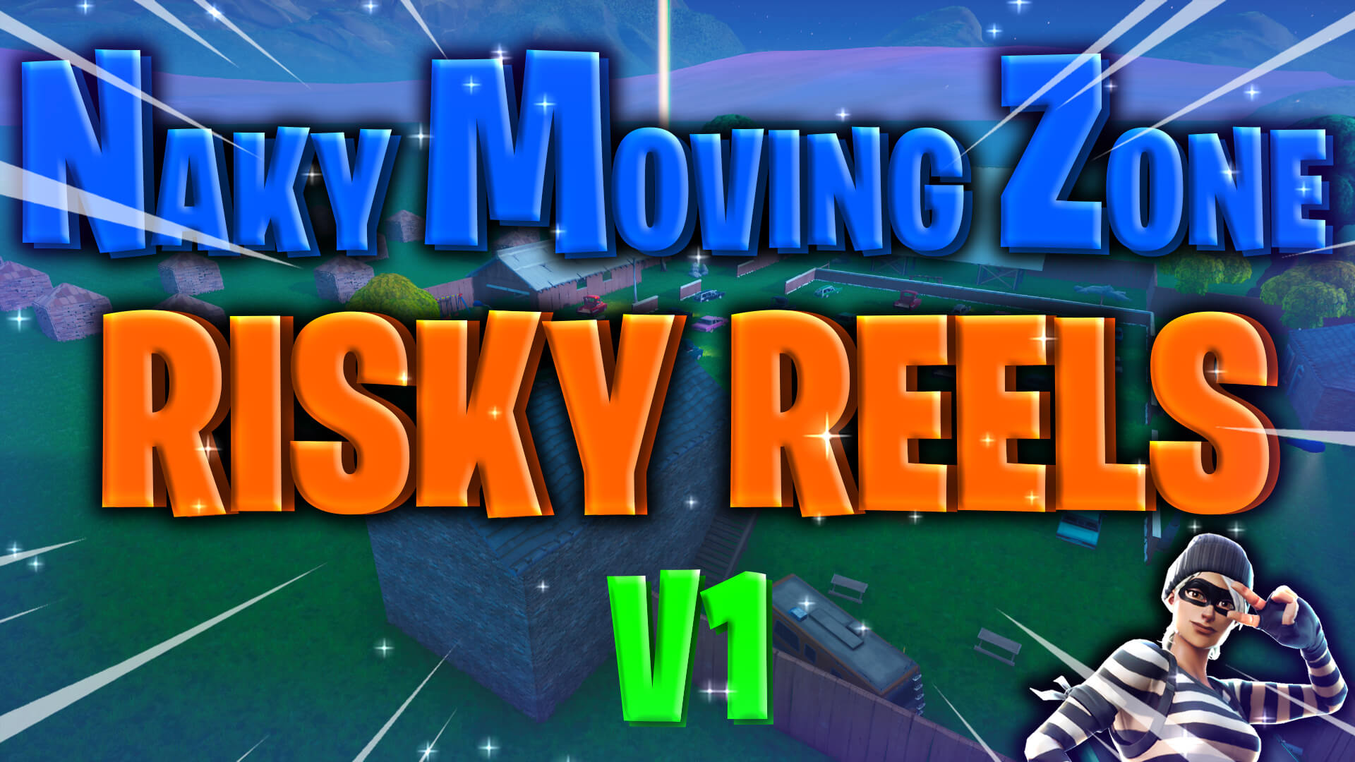 NAKY RISKY REELS MOVING ZONE V1