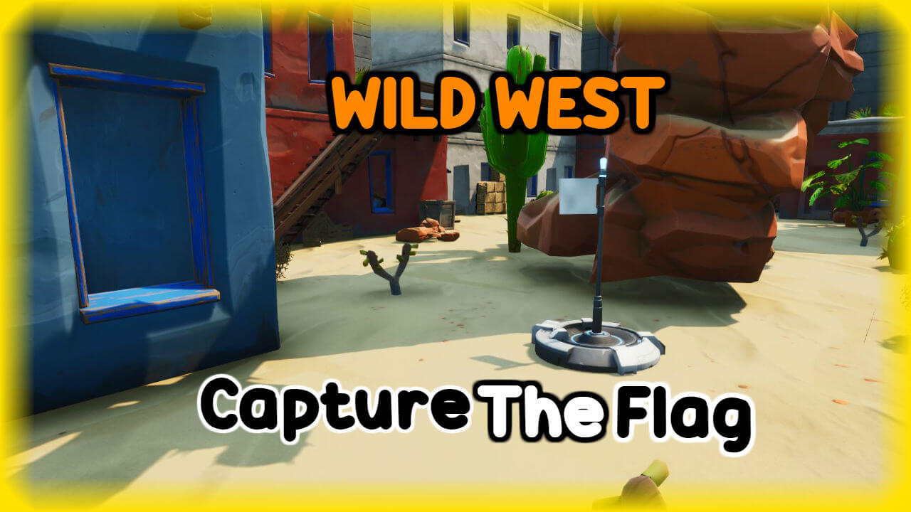 WILD WEST CAPTURE THE FLAG