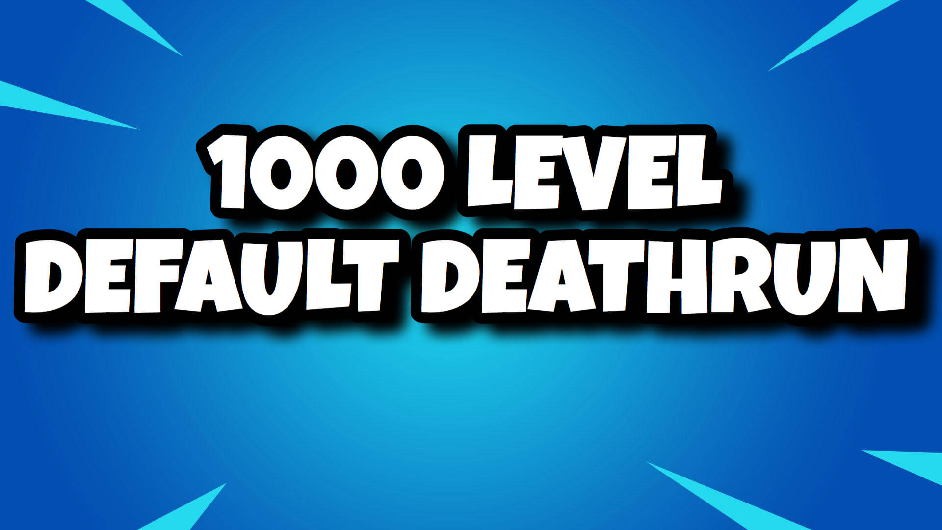 1000 LEVEL DEFAULT DEATHRUN