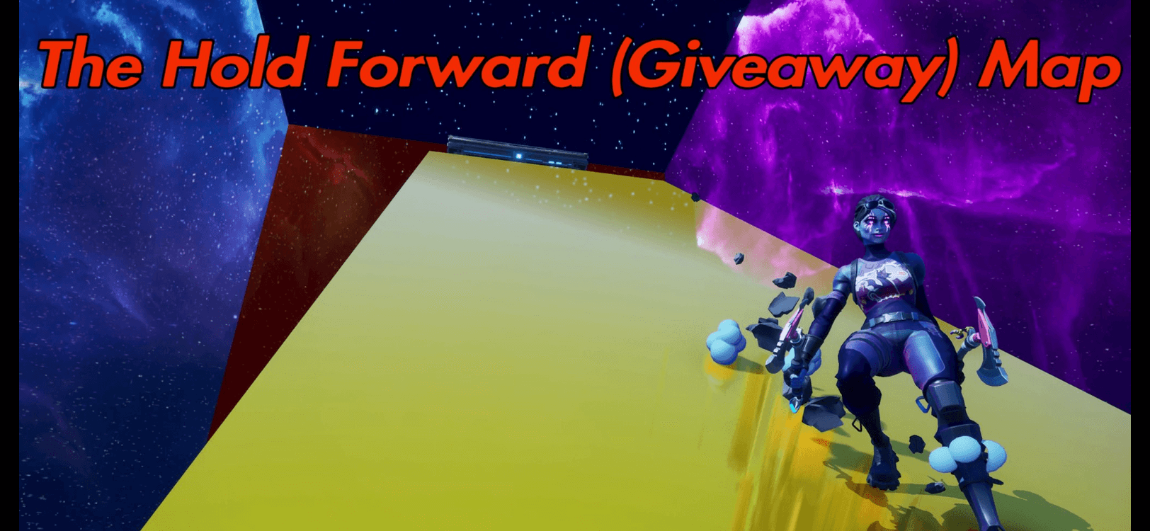 THE HOLD FORWARD (GIVEAWAY) MAP