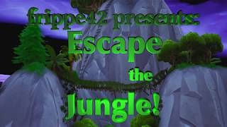 ESCAPE THE JUNGLE!