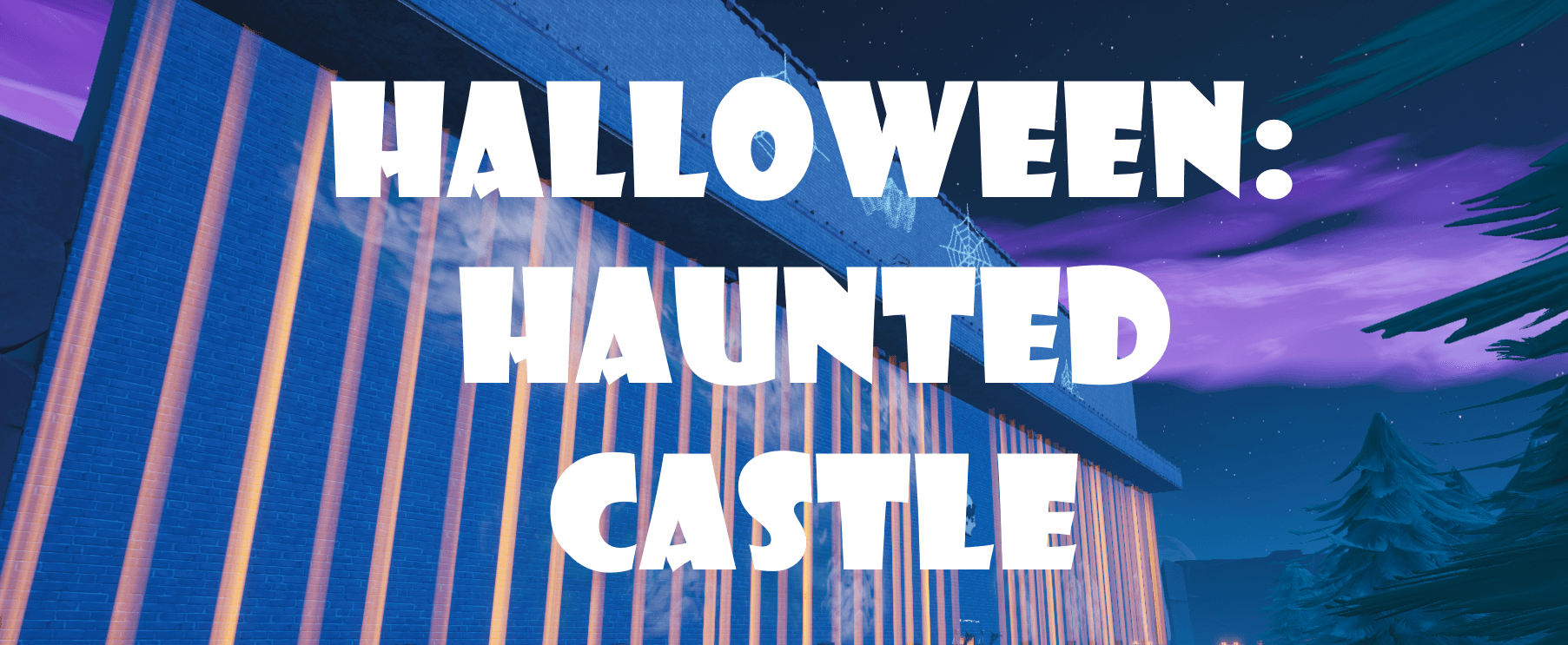 HALLOWEEN: HAUNTED CASTLE