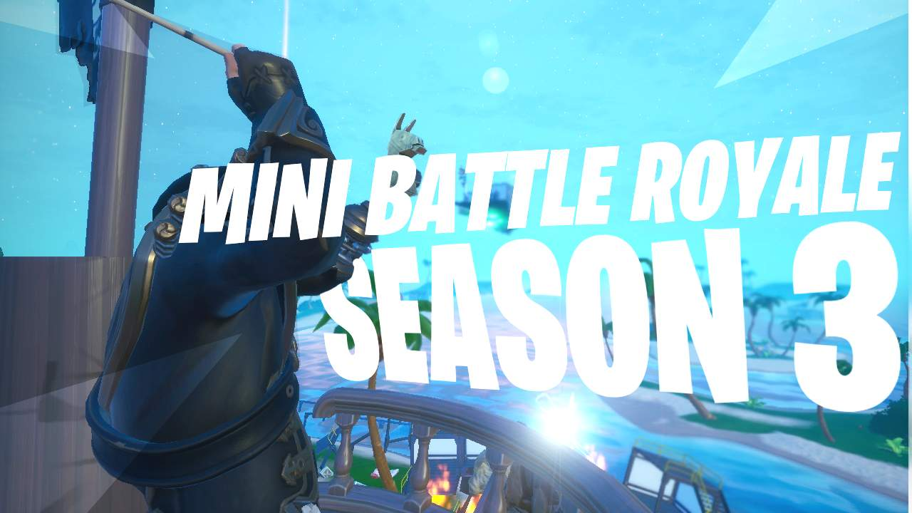MINI BATTLE ROYALE / SEASON 3
