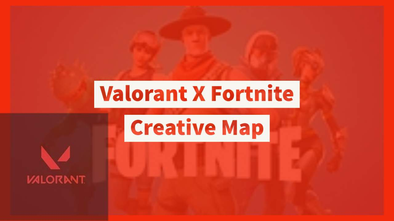 VALORANT IN FORTNITE