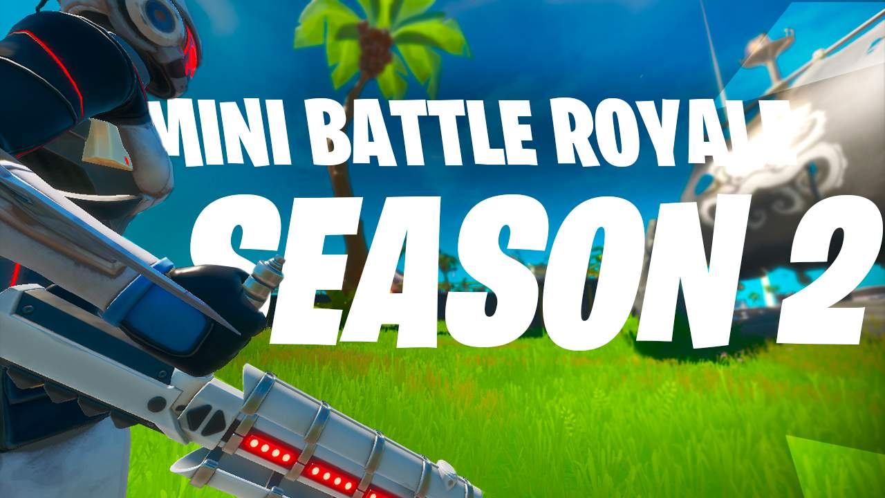 MINI BATTLE ROYALE / SEASON 2
