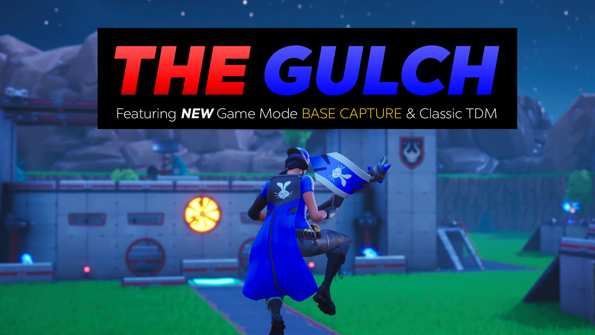 THE GULCH - BASE CAPTURE