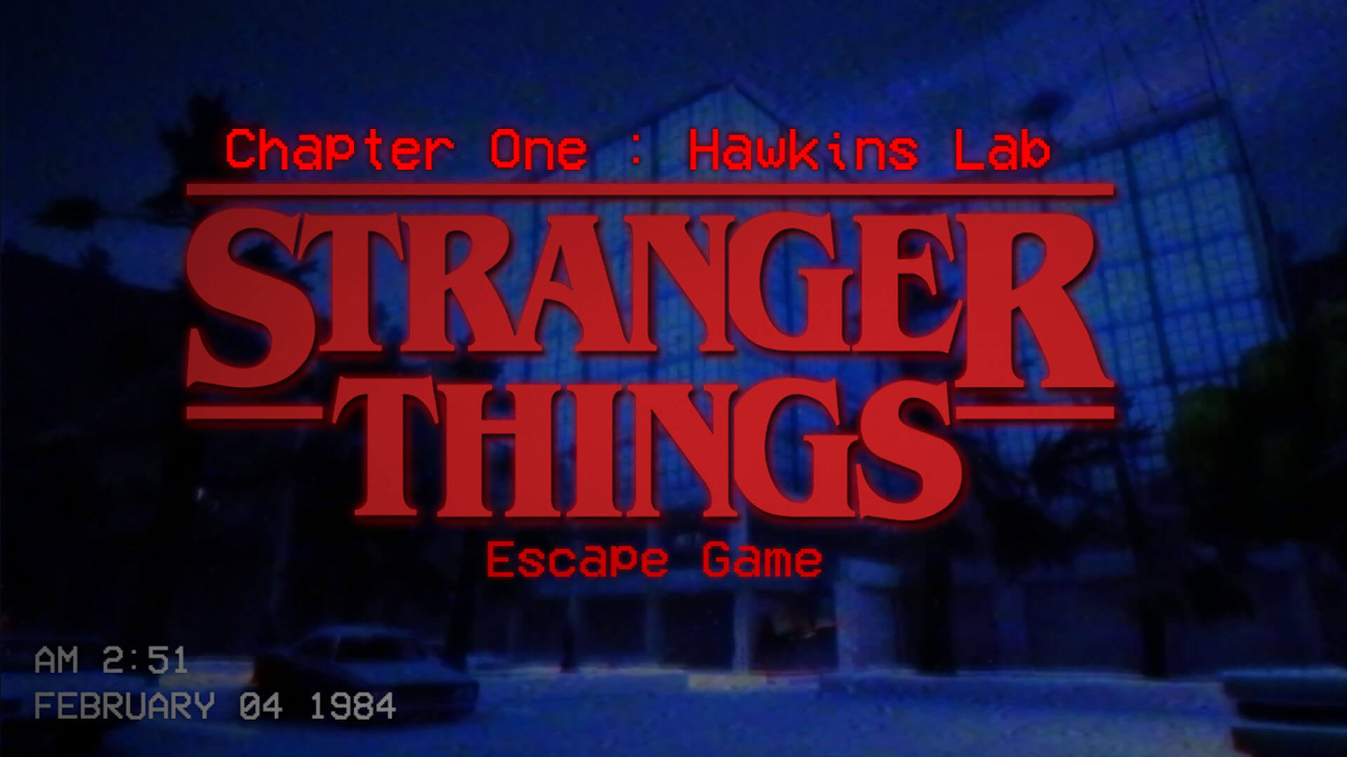 STRANGER THINGS [ESCAPEGAME] HAWKINS LAB