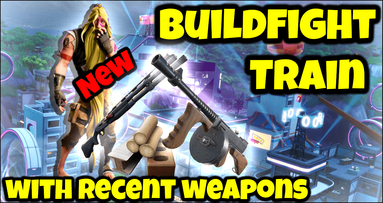 "BUILDFIGHT ""NEWS WEAPONS"" TRAINNING."