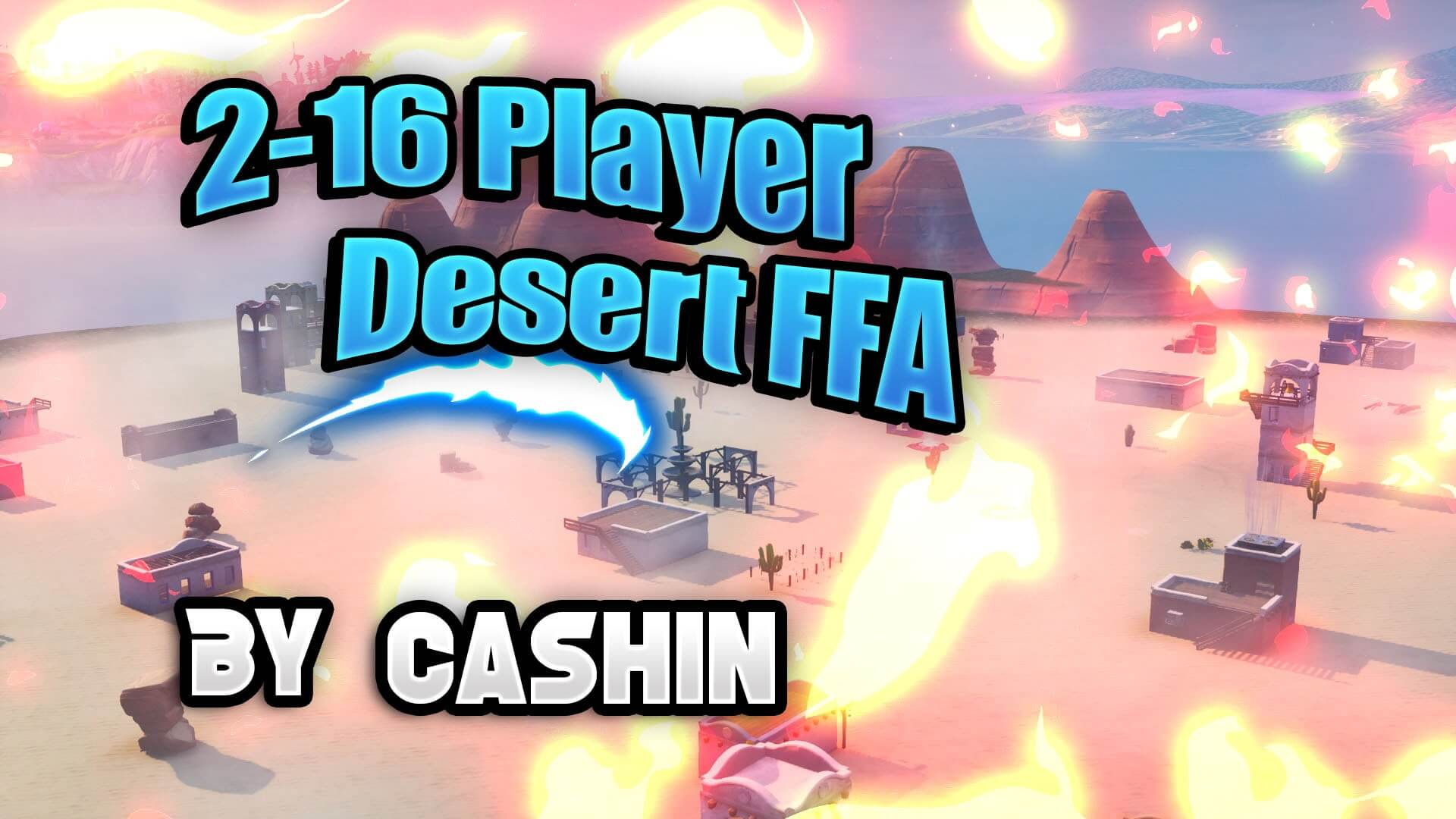 2-16 PLAYER DESERT FFA MAP!