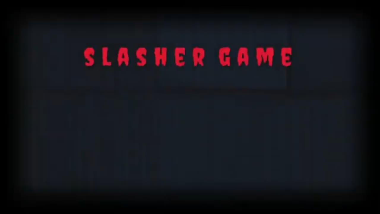 SLASHER GAME