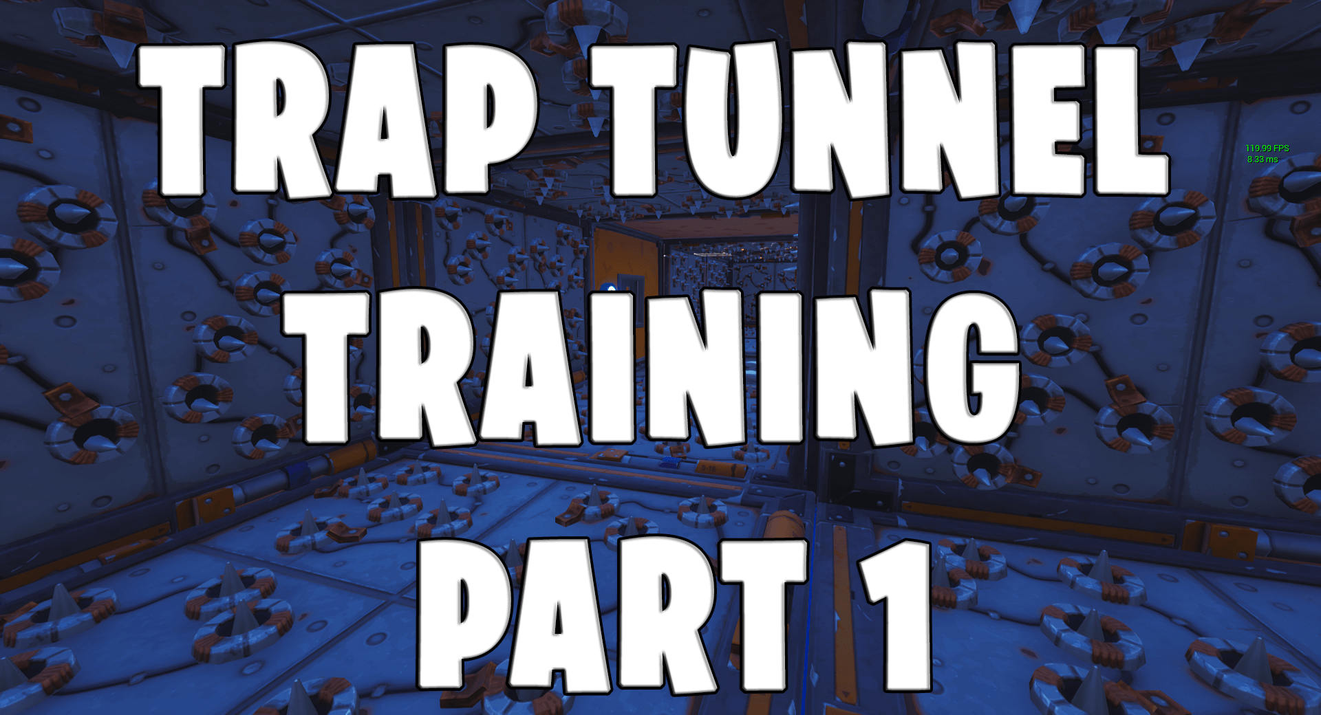 TRAP TUNNEL TRAINING PART 1