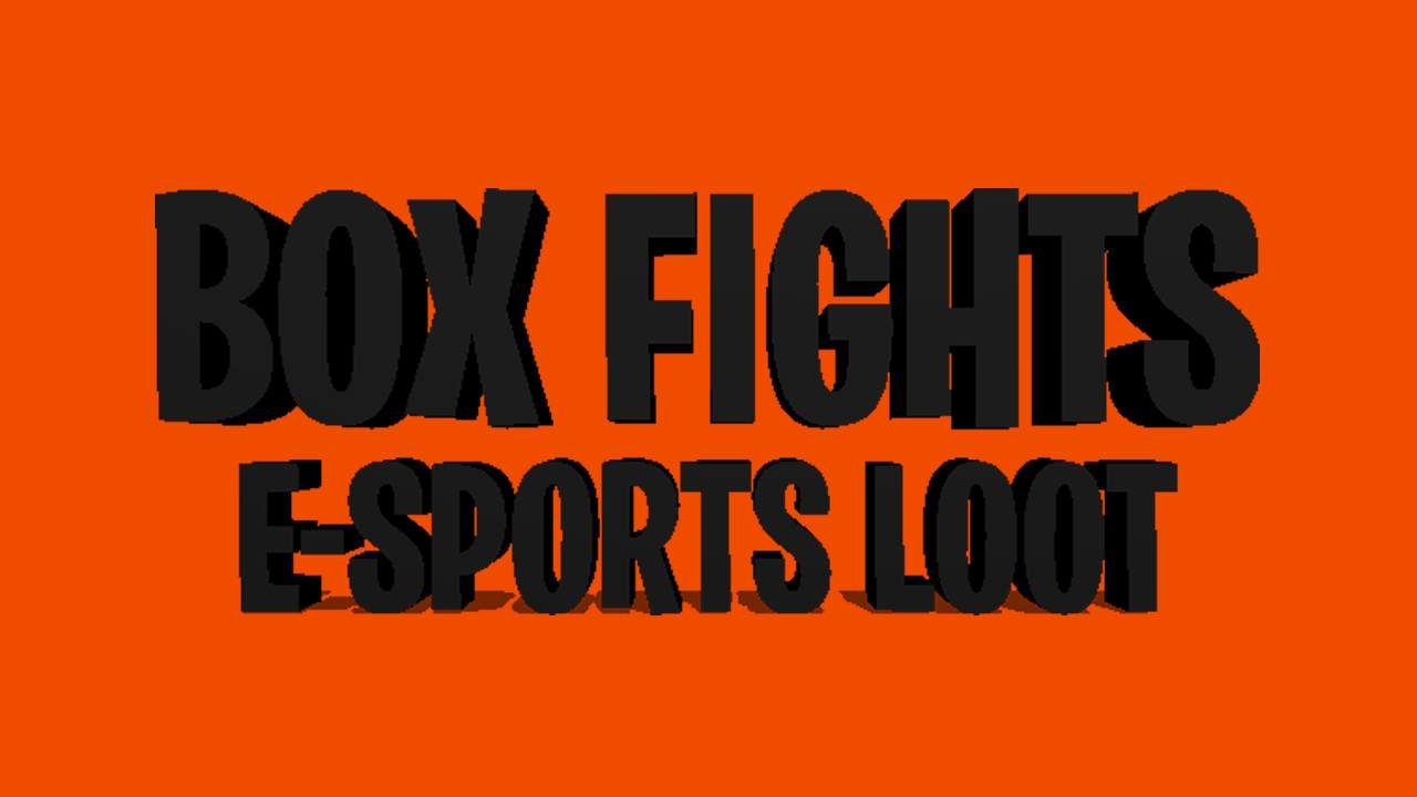 BOX FIGHTS | BEST OF 5 / E-SPORTS LOOT