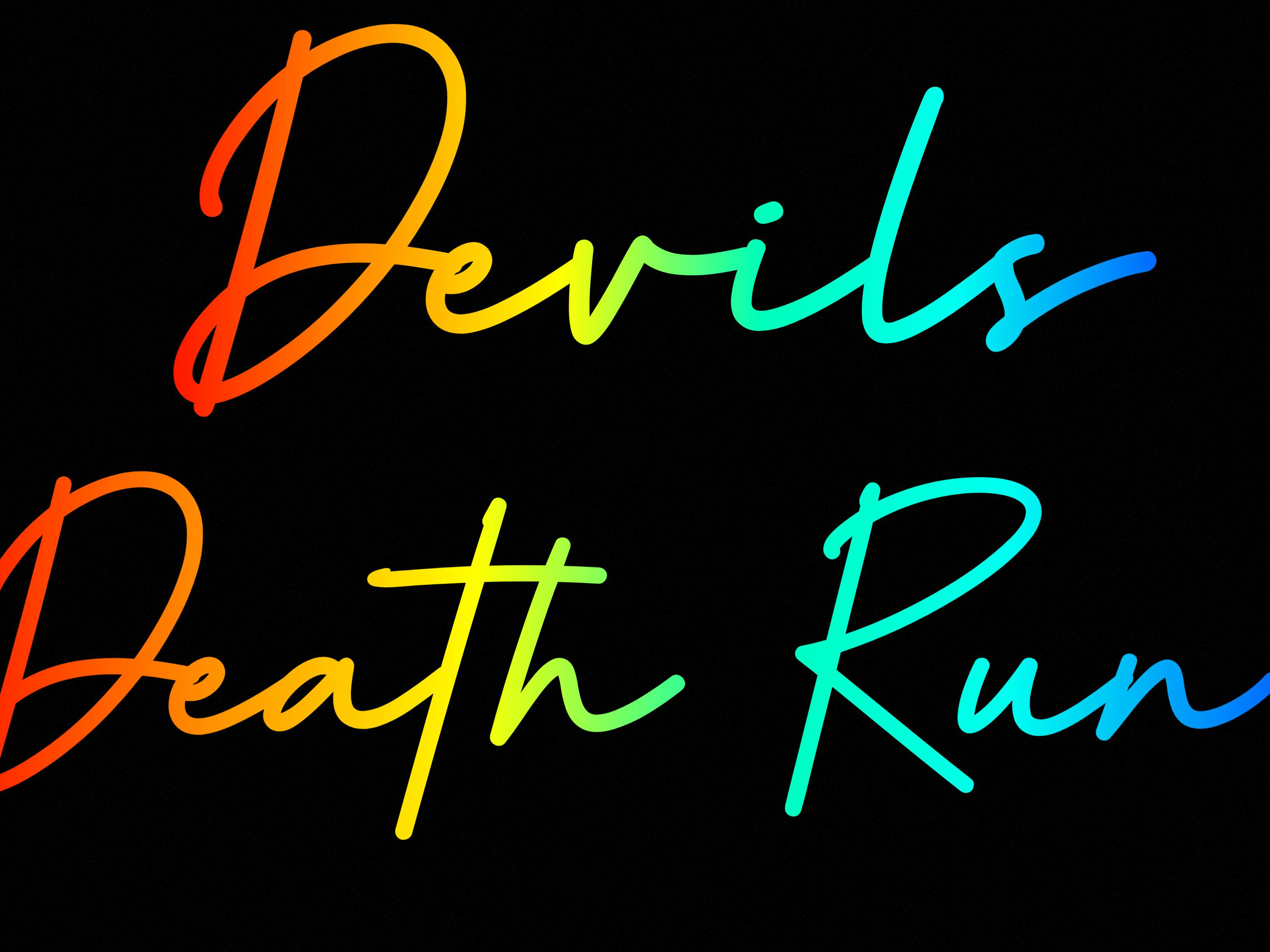 DEVILS DEATH RUN