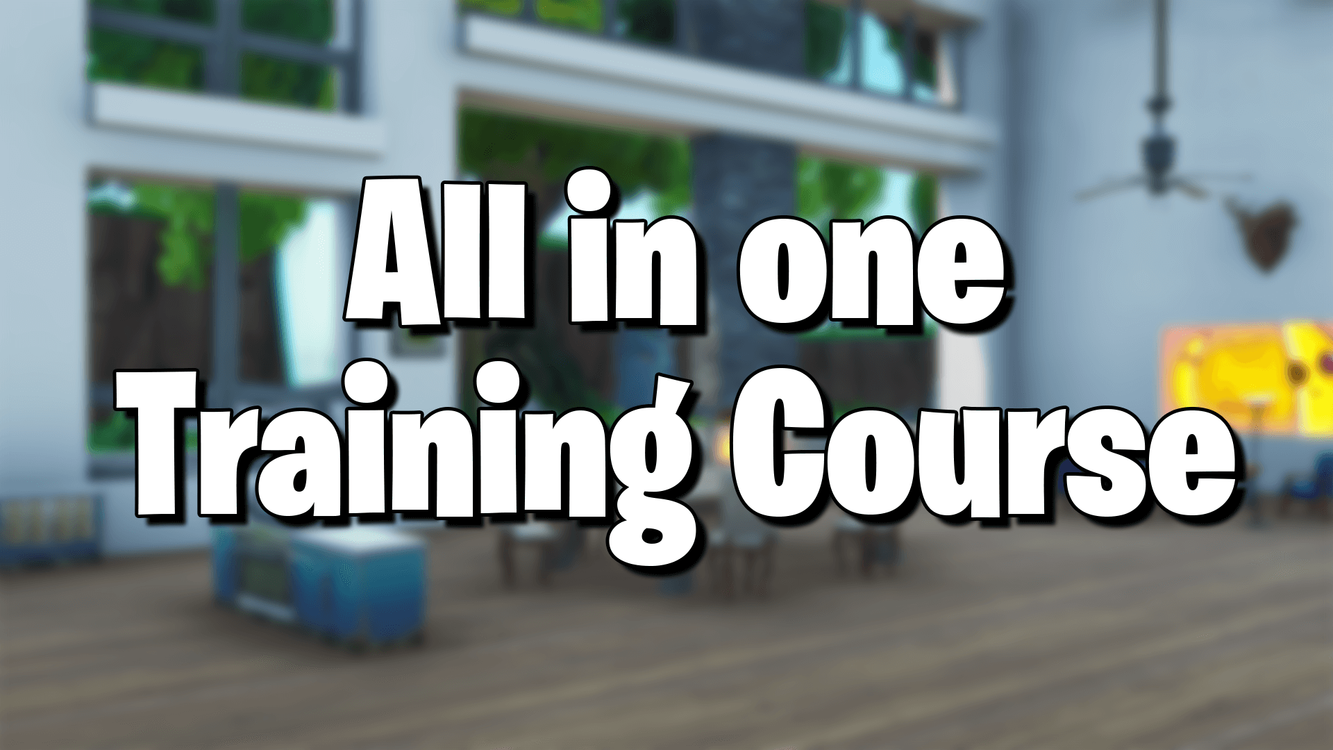 ALL IN ONE TRAINING COURSE
