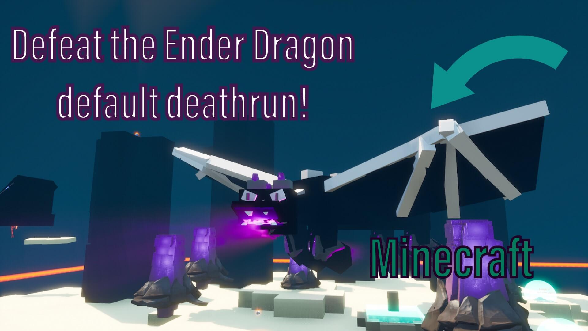 DEFEAT THE ENDER DRAGON DEFAULT DEATHRUN