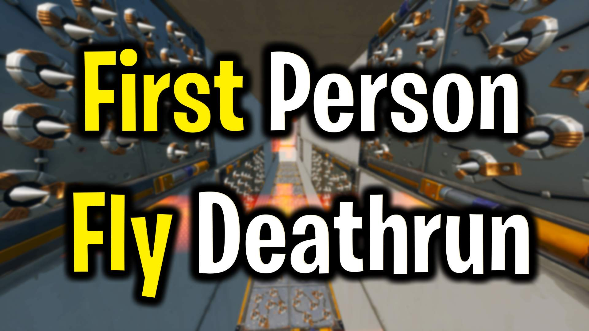 FIRST PERSON FLY DEATHRUN