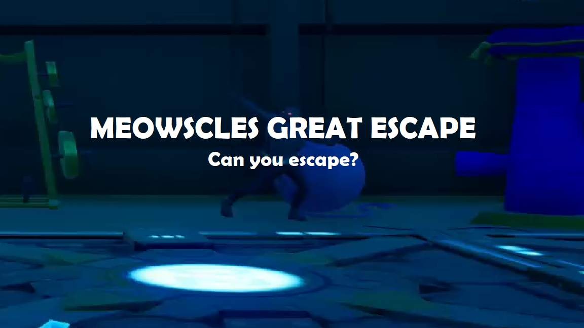 MEOSCLES GREAT ESCAPE