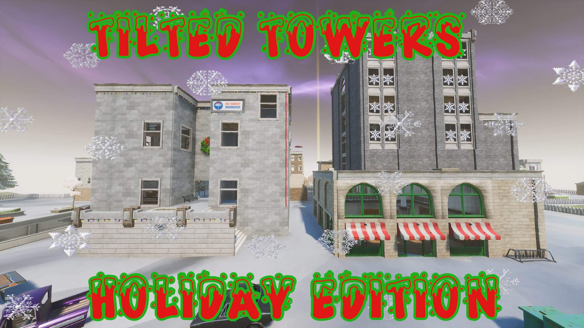TILTED TOWERS HOLIDAY ZONE WARS