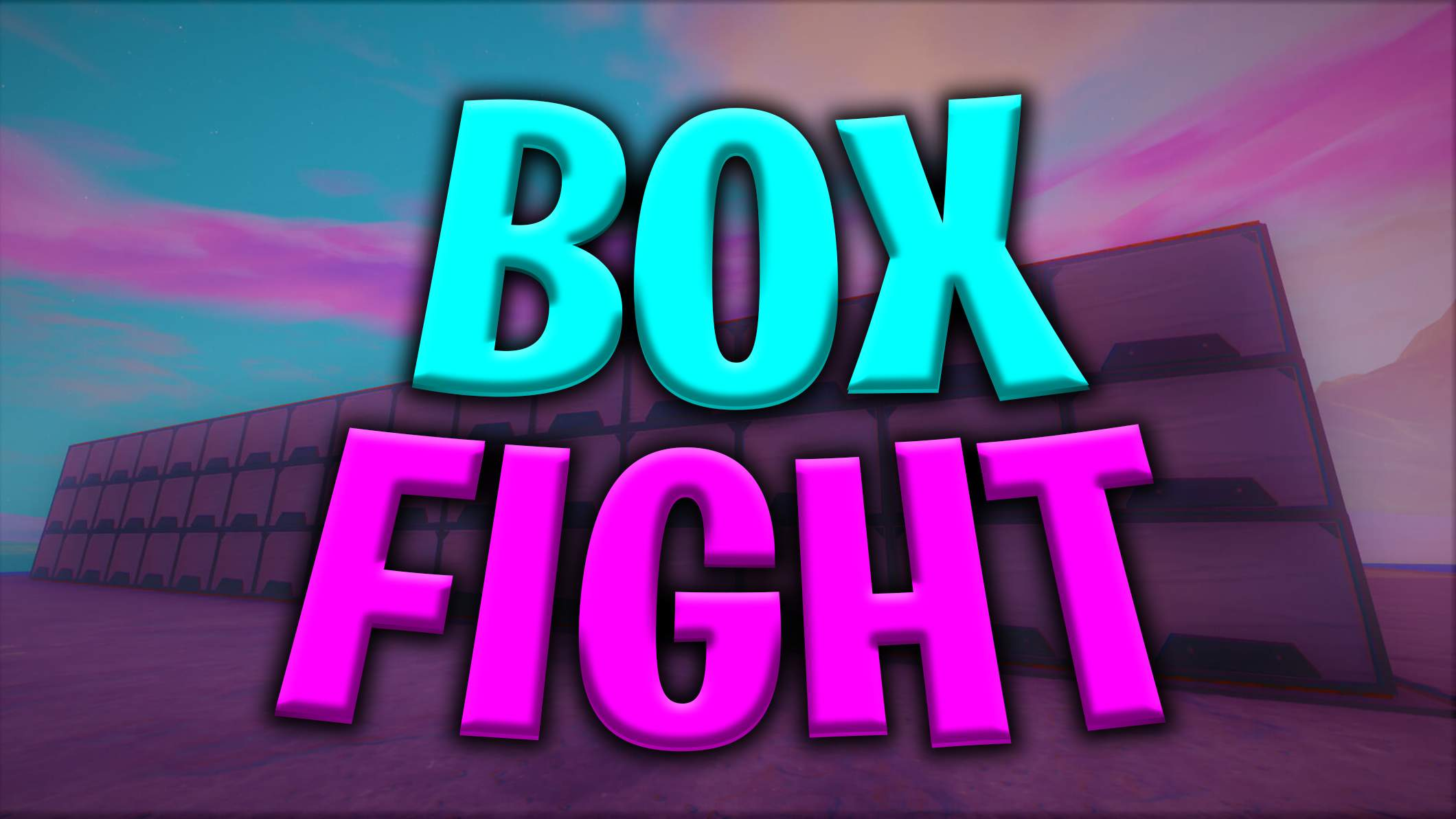 """BOX FIGHT GENERAL BATTLE"""
