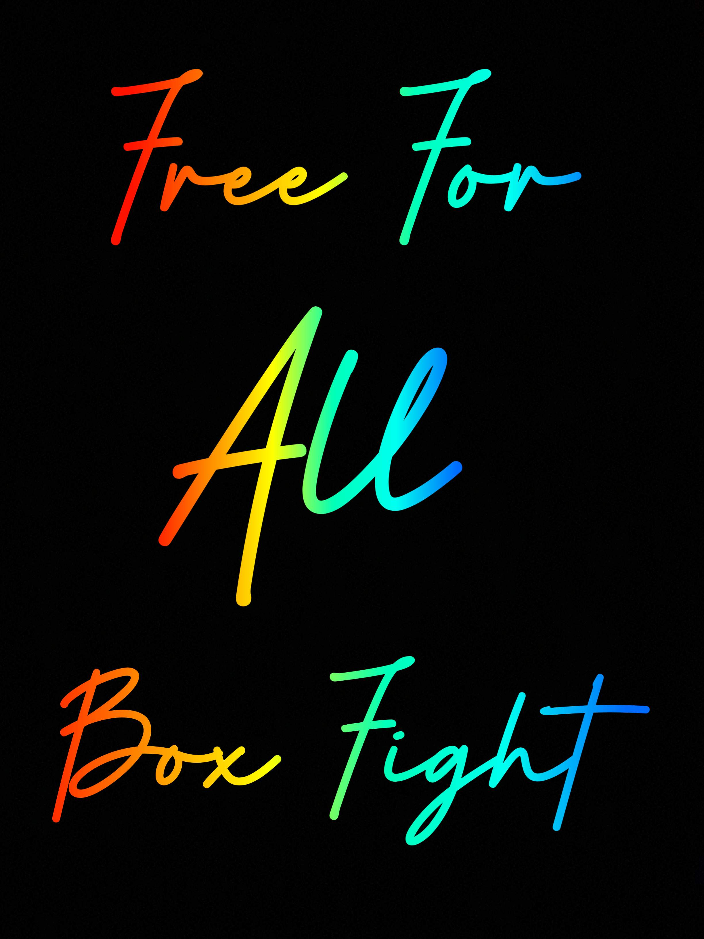 FREE FOR ALL BOX FIGHT