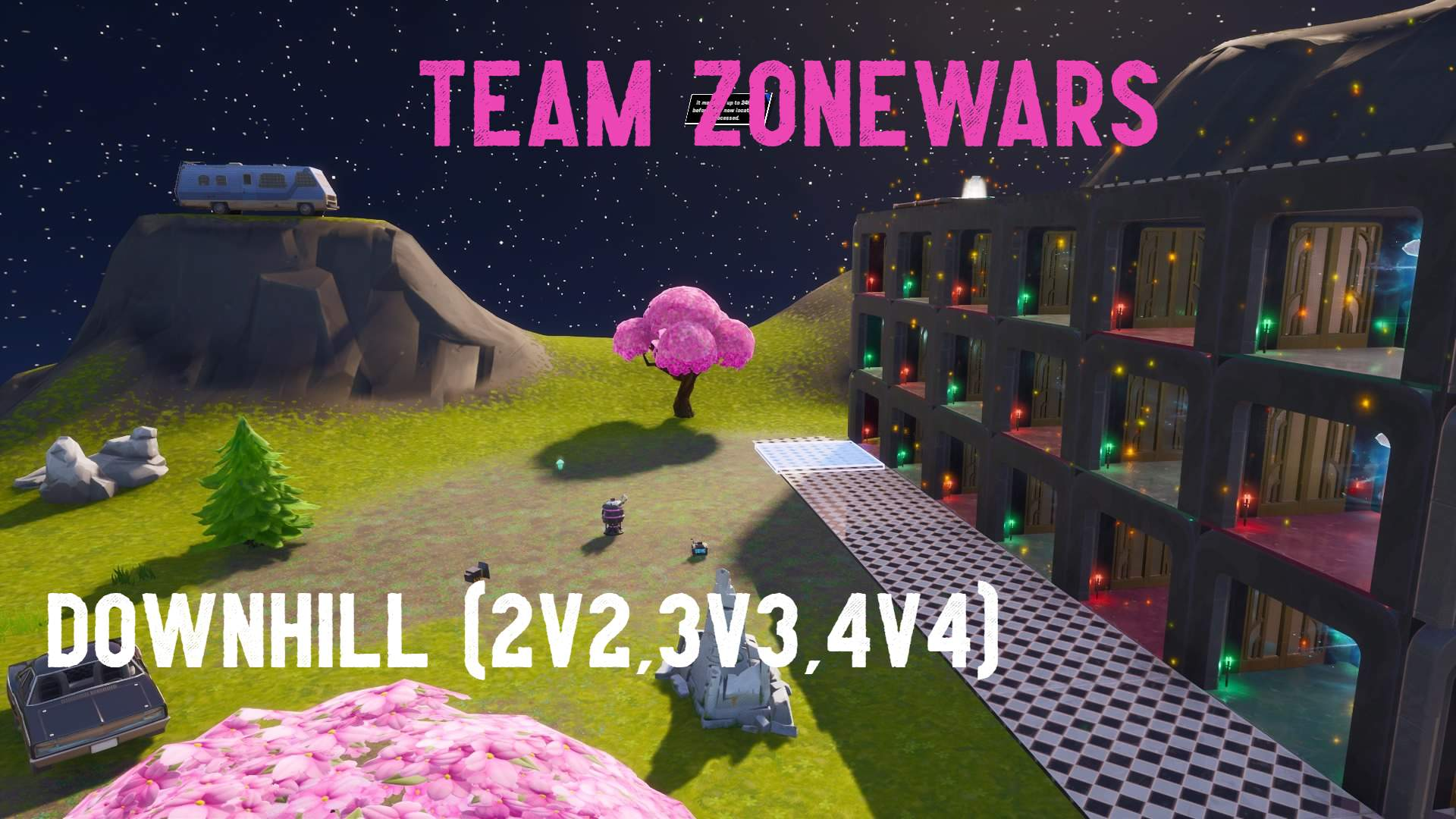 DOWNHILL TEAM ZONEWARS [2V2/3V3/4V4]