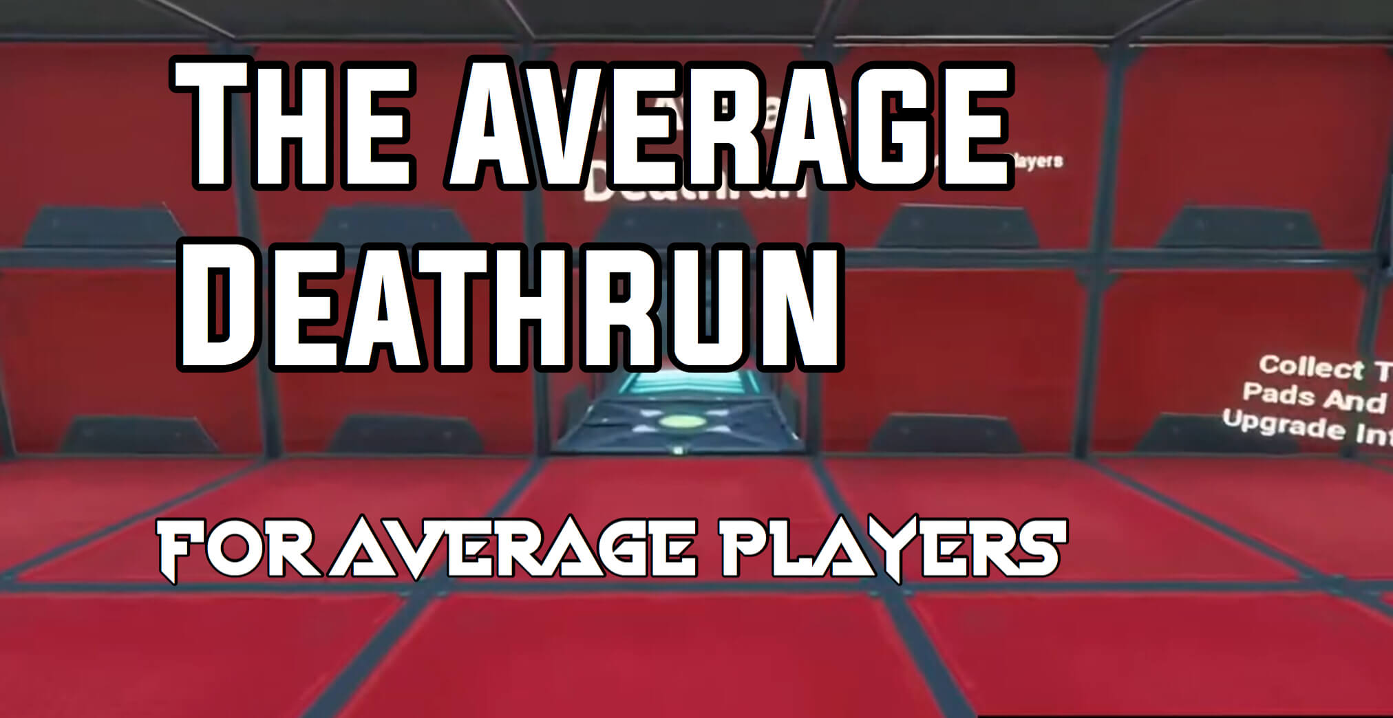 THE AVERAGE DEATHRUN