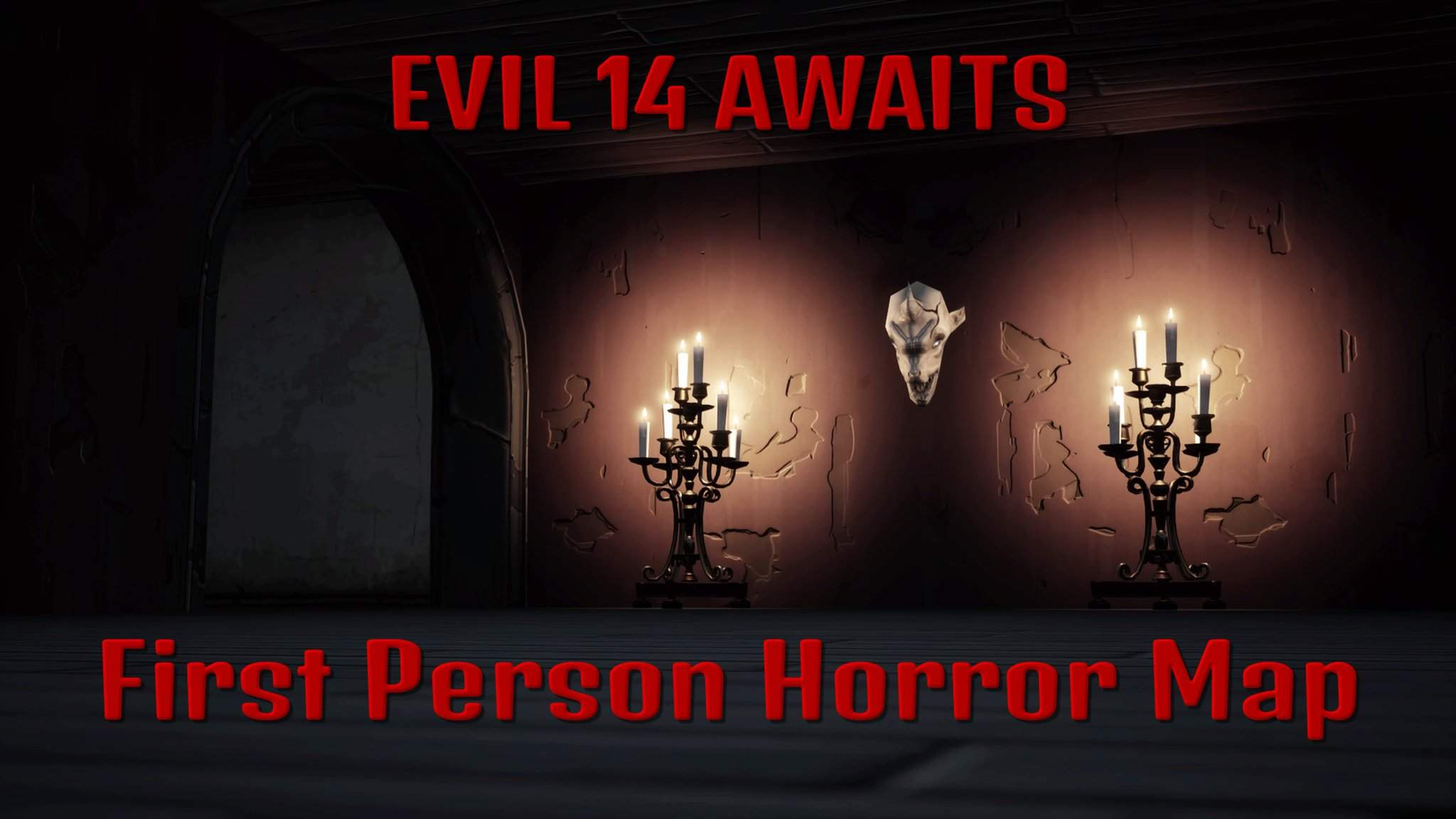 EVIL 14 AWAITS: FIRST PERSON