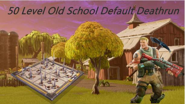50 LEVEL OLD SCHOOL DEFAULT DEATHRUN