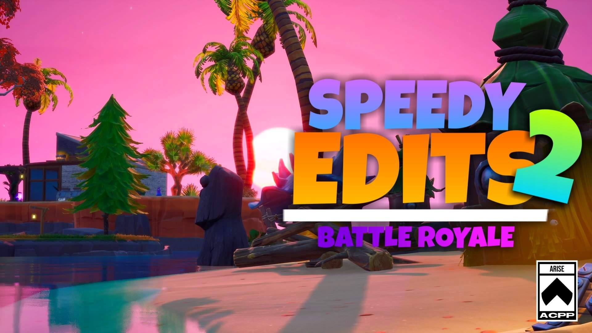 SPEEDY EDITS 2 - BATTLE ROYALE | S1