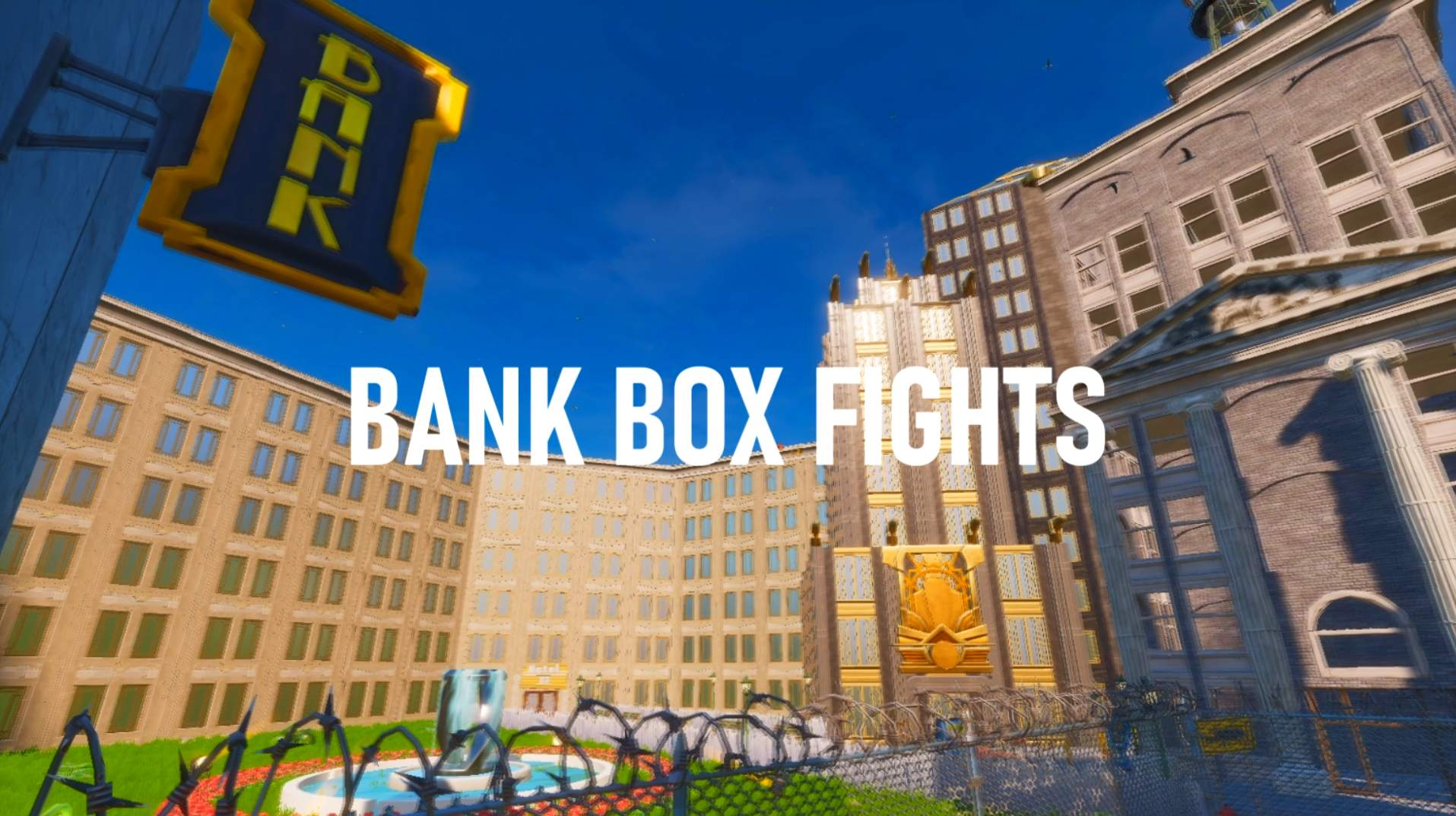 BANK BOX FIGHTS