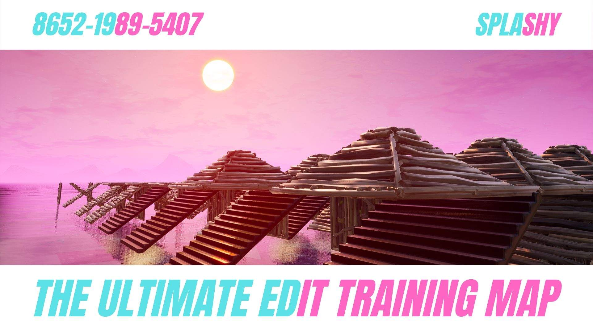 THE ULTIMATE EDIT TRAINING MAP