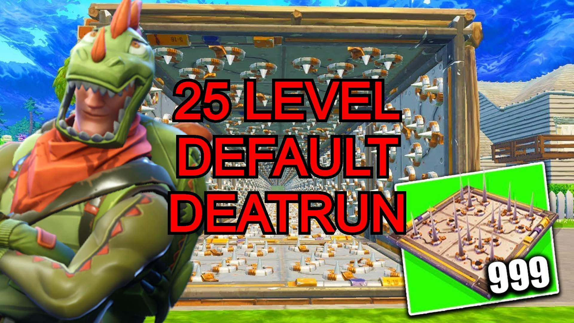 25 LEVEL DEFAULT DEATHRUN