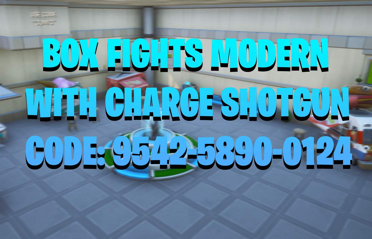 BOX FIGHTS MODERN WITH CHARGE SHOTGUN