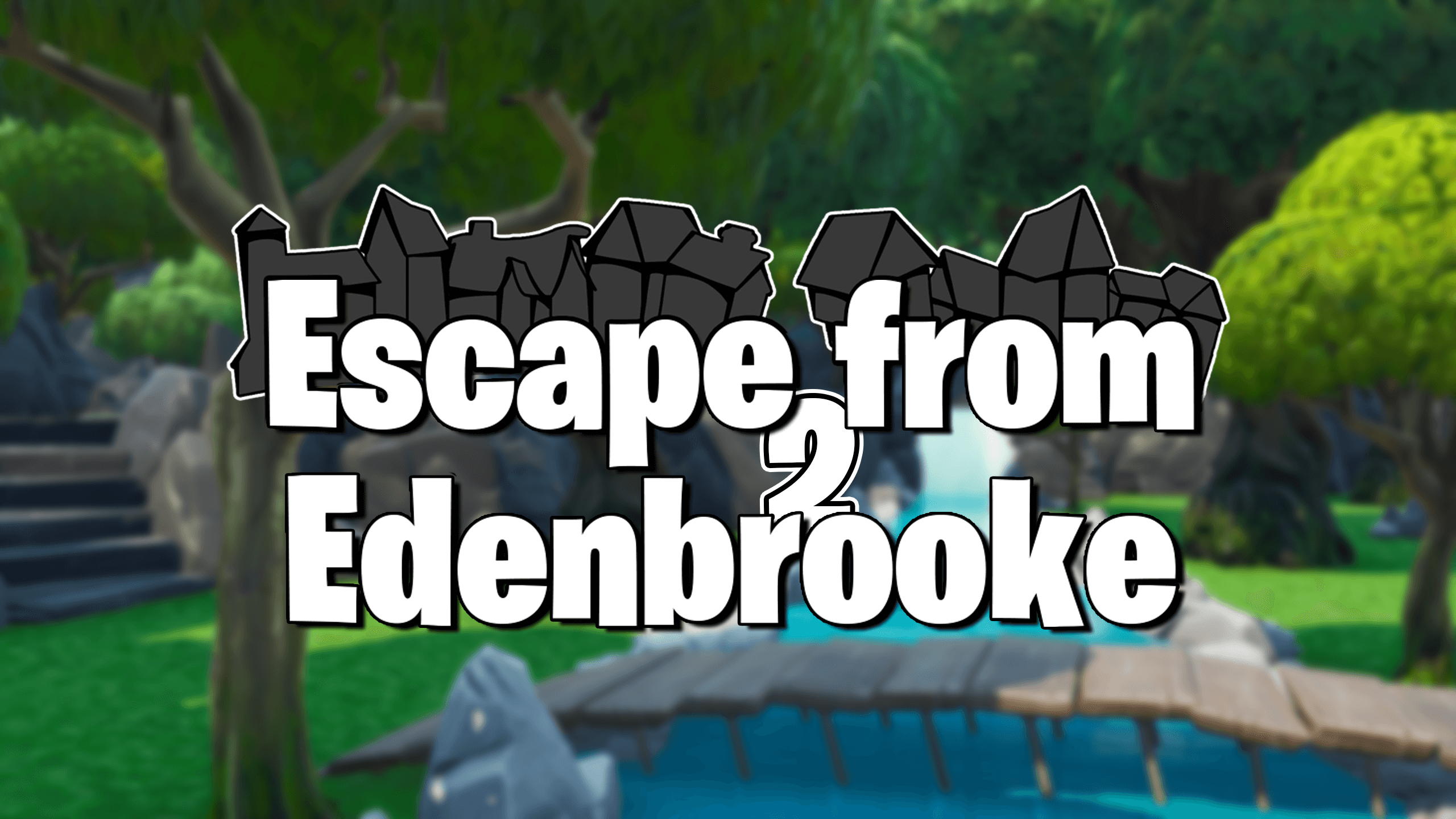 ESCAPE FROM EDENBROOKE PT.2