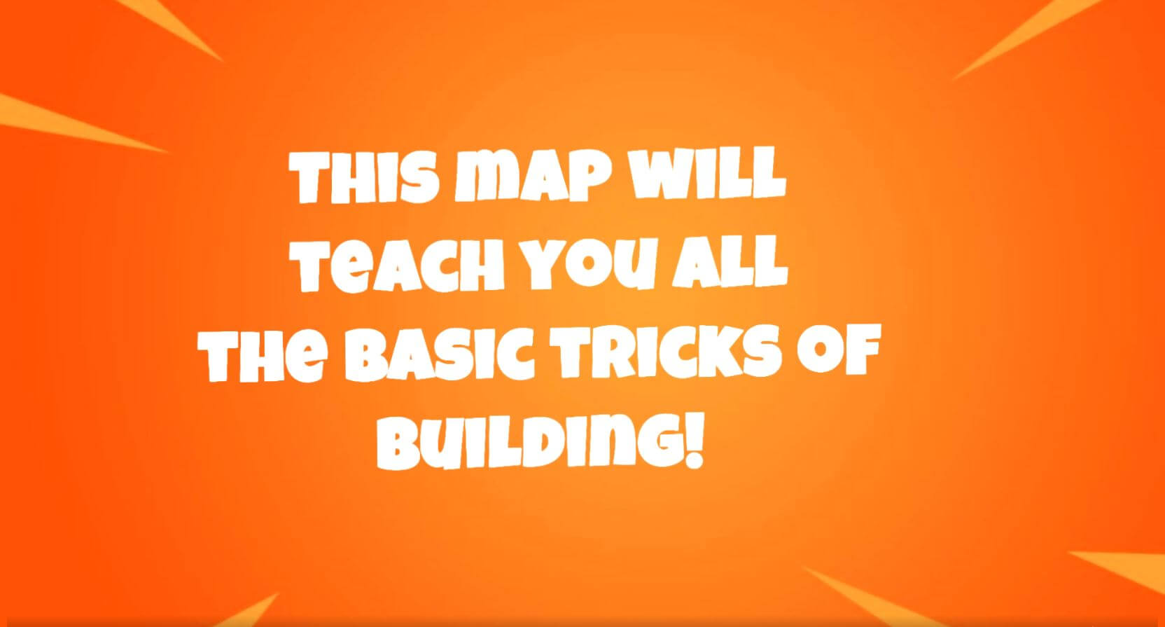 THE BASICS OF BUILDING!